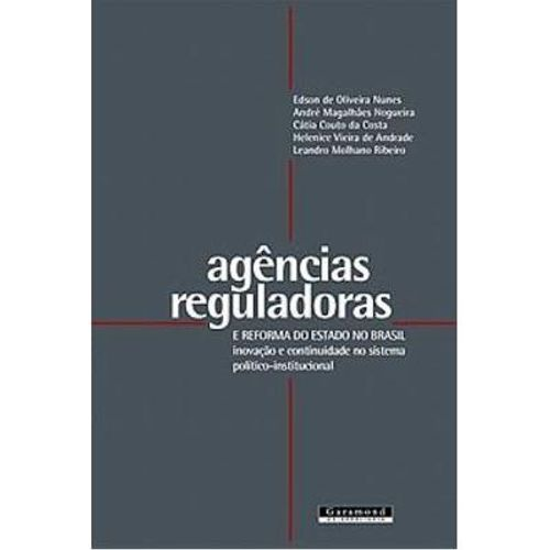16-16554-0-5-agencias-reguladoras-e-reforma-do-estado-no-brasil