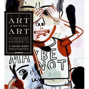 272-551516-0-5-the-art-of-buying-art-an-insider-s-guide-to-collecting-contemporary-art