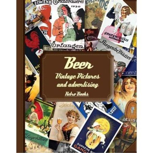 340-631742-0-5-beer-vintage-pictures-and-advertising-retro-books