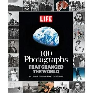 303-589313-0-5-life-100-photographs-that-changed-the-world