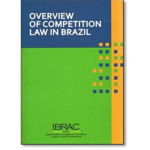408-718737-0-5-overview-of-competition-law-in-brazil