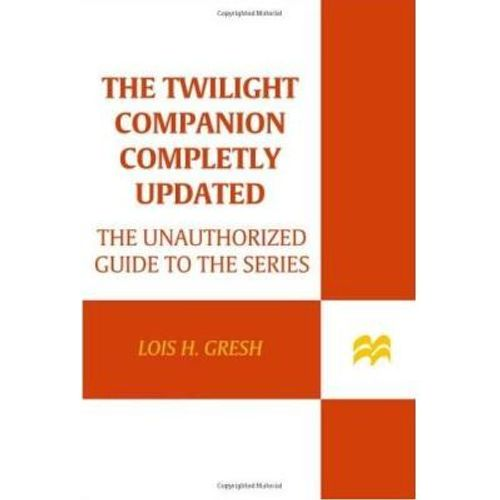 287-560585-0-5-the-twilight-companion-completely-updated-the-unauthorized-guide-to-the-series
