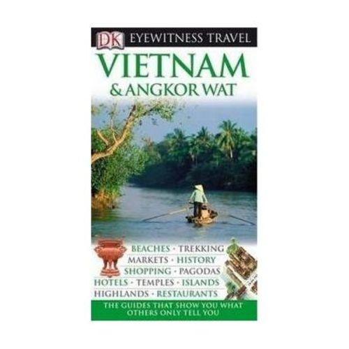 270-549531-0-5-vietnam-and-angkor-wat-dk-eyewitness-travel-guide