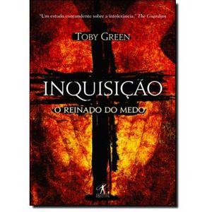 299-579505-0-5-inquisicao-o-reinado-do-medo