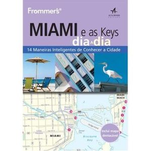 374-660728-0-5-frommers-miami-e-as-keys-dia-a-dia
