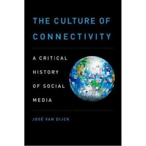 346-638286-0-5-the-culture-of-connectivity-a-critical-history-of-social-media