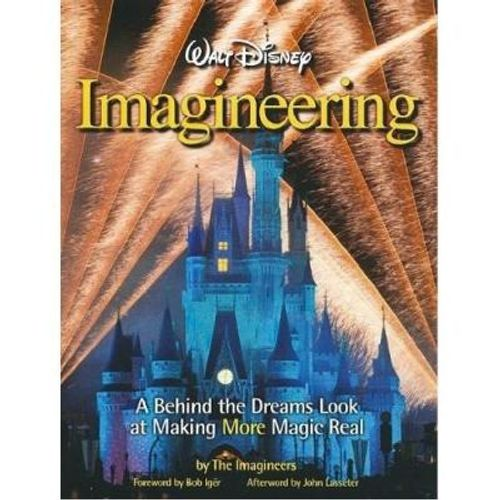 272-551523-0-5-walt-disney-imagineering-a-behind-the-dreams-look-at-making-more-magic-real