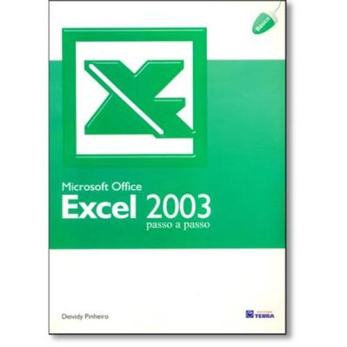 404-725596-0-5-microsoft-office-excel-2003-passo-a-passo-colecao-office-2003-basica