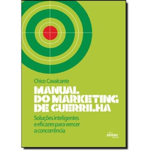 317-605675-0-5-manual-do-marketing-de-guerrilha-solucoes-inteligentes-e-eficazes-para-vencer-a-conco