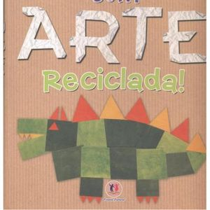 277-559046-0-5-divertindo-se-com-arte-reciclada