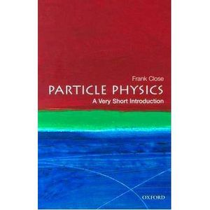 327-616360-0-5-particles-physics-a-very-short-introduction
