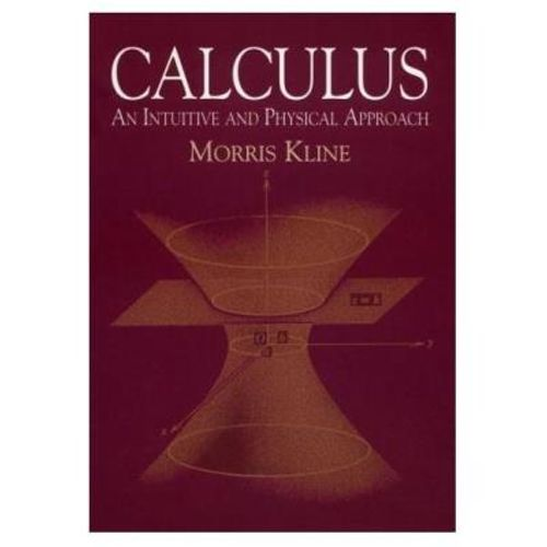 304-590494-0-5-calculus-an-intuitive-and-physical-approach