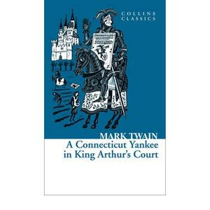 A-CONNECTICUT-YANKEE-IN-KING-ARTHUR-S-COURT