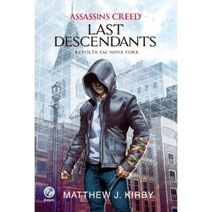 Assassin's-Creed-–-Last-Descendants--Revolta-em-Nova-York