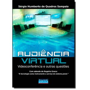 585413-audiencia-virtual-vodeoconferencia-e-outras-questoes