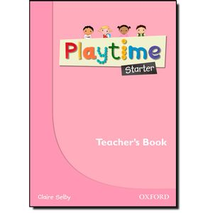 PLAYTIME-STARTER-TEACHER-BOOK