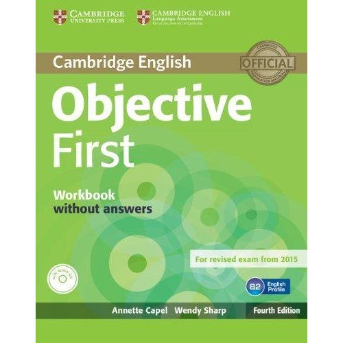 CAMBRIDGE-ENGLISH-OBJECTIVE-FIRST-WB-WITHOUT-ANSWERS-WITH-AUDIO-CD---4TH-ED