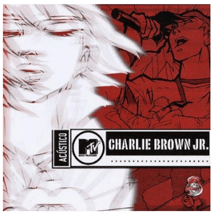 Acustico-Mtv---Charlie-Brown-Jr.