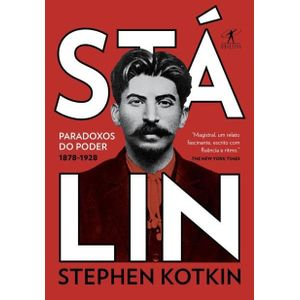 Stalin---Volume-1---Paradoxos-do-poder-1878-1928
