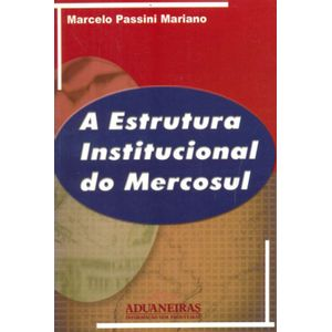 Estrutura-Institucional-do-Mercosul-A