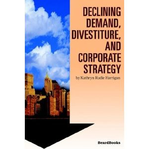 DECLINING-DEMAND-DIVESTITURE-AND-CORPORATE