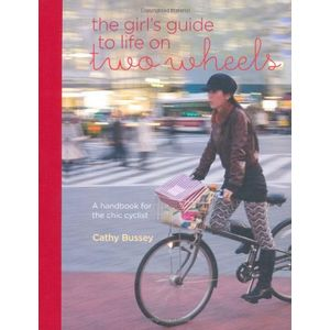 GIRL-S-GUIDE-TO-LIFE-ON-TWO-WHEELS-THE