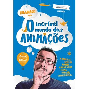 INCRIVEL-MUNDO-DAS-ANIMACOES-O