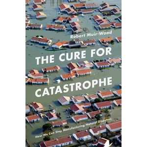 46325670-cure-for-catastrophe-the--how-we-can-stop