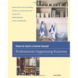 22303819-how-to-start-a-homebased-professional-organizing