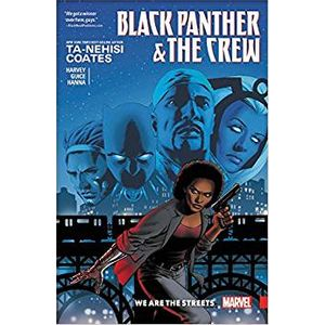 BLACK-PANTHER-AND-THE-CREW--WE-ARE-THE-STREETS