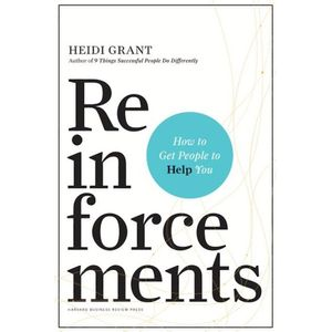 2000175953-reinforcements--how-to-get-people-to-help-you