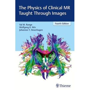 2000182501-the-physics-of-clinical-mr-taught-through-images