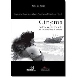 265-543779-0-5-cinema-e-politica-de-estado-da-embrafilme-a-ancine-1