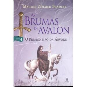 206-510043-0-5-as-brumas-de-avalon-4-o-prisioneiro-da-arvore