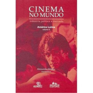 199-443290-0-5-cinema-no-mundo-industria-politica-e-mercado-america-latina-2