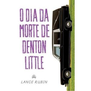 420-731985-0-5-o-dia-da-morte-de-denton-little