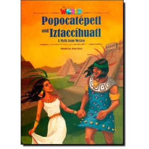 396-698116-0-5-popocatepetl-and-iztaccihuatl-a-myth-from-mexico-level-5-series-our-world