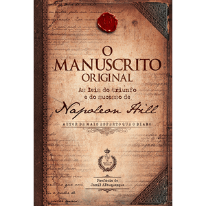 9788568014264_O-Manuscrito-Original---As-Leis-Do-Triunfo-E-Do-Sucesso-De-Napoleon-Hill