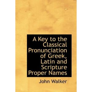 KEY-TO-THE-CLASSICAL-PRONUNCIATION-OF-GREEK-A