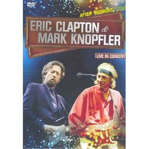 AFTER-MIDNIGHT---ERIC-CLAPTON-AND-MARK-KNOPFLER