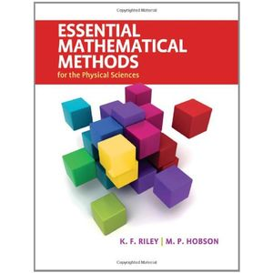 ESSENTIAL-MATHEMATICAL-METHODS-FOR-THE-PHYSICAL
