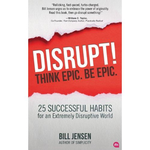 DISRUPT--THINK-EPIC-BE-EPIC