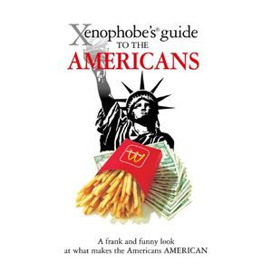 XENOPHOBE-S-GUIDE-TO-THE-AMERICANS