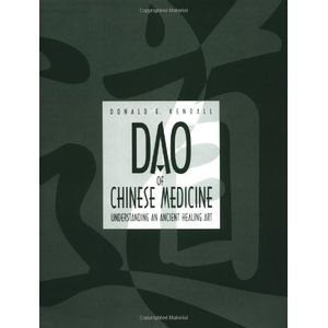 DAO-OF-CHINESE-MEDICINE--UNDERSTANDING-AN-ANCIENT