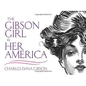 GIBSON-GIRL-AND-HER-AMERICA-THE
