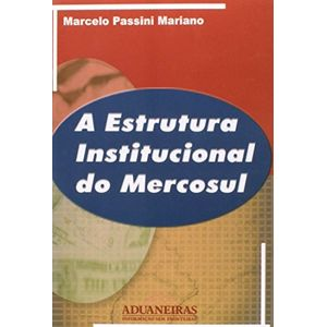 534824-estrutura-institucional-do-mercosul-a